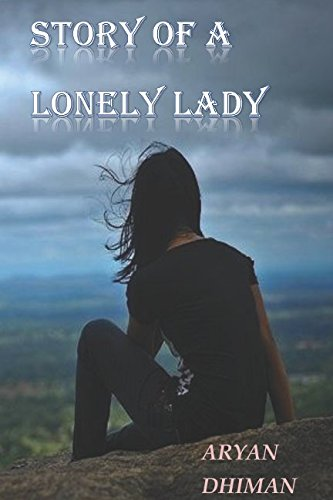 Story Of a Lonely Lady