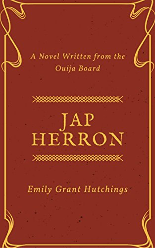 jap-herron-annotated-a-novel-written-from-the-ouija-board