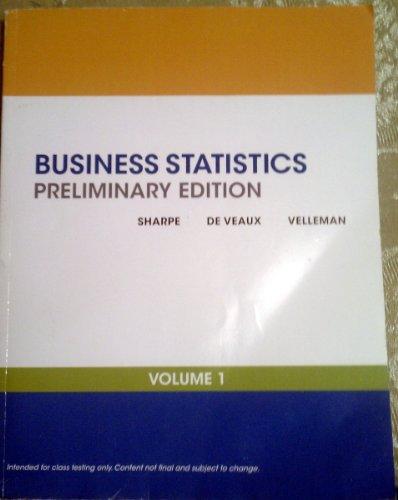 Business Statistics Preliminary Edition, Vol. I