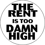 "Jimmy Mcmillan "" the Rent Is Too Damn High "" Large 2.25"" Pinback Button ~ President 2012"