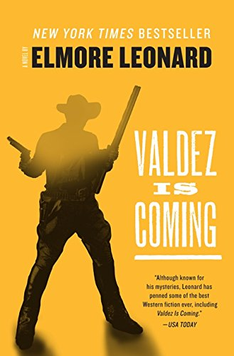 Valdez Arm - Valdez Is Coming: A Novel