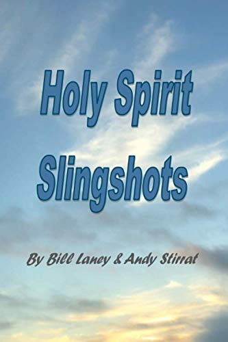 Holy Spirit Slingshots