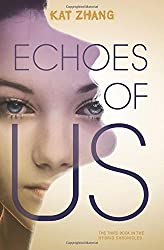 Echoes of Us (Hybrid Chronicles)