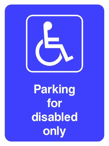 Parking for Disabled Only safety sign 210x297mm ; Material:3mm Composite Aluminium, with pre-drilled holes in four corners Size:A4