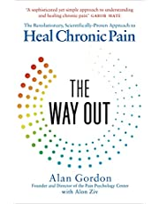 The Way Out: The Revolutionary, Scientifically Proven Approach to Heal Chronic Pain