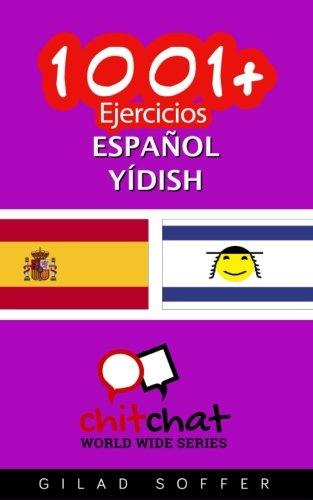 1001+ Ejercicios español - yídish  [Soffer, Gilad] (Tapa Blanda)