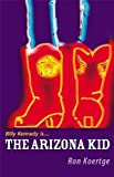 The Arizona Kid by Ron Koertge front cover