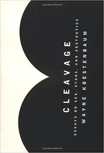 cleavage essays on sex stars and aesthetics wayne koestenbaum  cleavage essays on sex stars and aesthetics wayne koestenbaum 9780345434609 com books