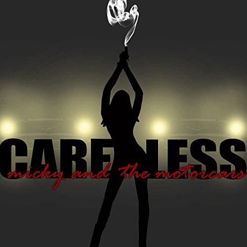 Micky The Motorcars Careless Amazon Com Music >> Amazon.com: Careless: Micky And The Motorcars: MP3 Downloads