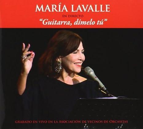 Guitarra, Dimelo Tu by MARIA LAVALLE: MARIA LAVALLE: Amazon.es: Música