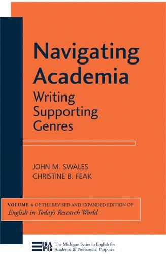 Navigating Academia (Michigan Series in English for Academic & Professional Purposes)