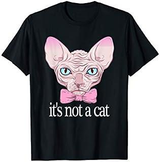 Rachel sphynx cats it's not a cat gift for lovers friends T-shirt | Size S - 5XL