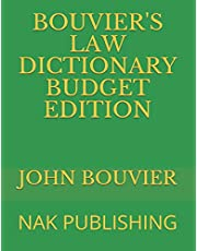 BOUVIER'S LAW DICTIONARY BUDGET EDITION: NAK PUBLISHING