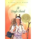 img - for [ A Single Shard ] A SINGLE SHARD by Park, Linda Sue ( Author ) ON Apr - 23 - 2001 Hardcover book / textbook / text book
