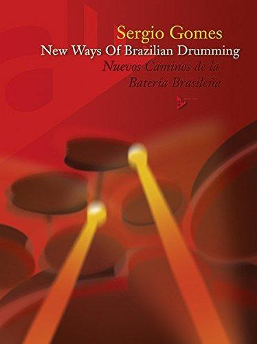 New Ways of Brazilian Drumming Percussions +CD (Advance Music)
