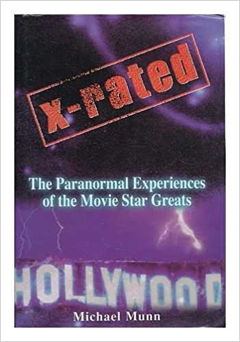 x rated the paranormal experiences of the movie star greats