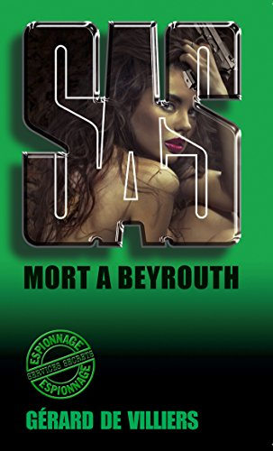 SAS 26 Mort à Beyrouth (French Edition)
