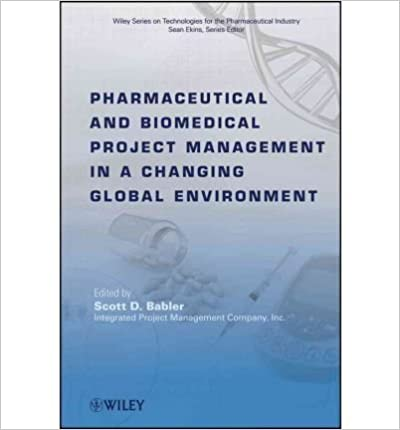 Ebooks forums de téléchargement [(Pharmaceutical and Biomedical Project Management in a Changing Global Environment)] [Author: Scott D. Babler] published on (September, 2010) PDF ePub
