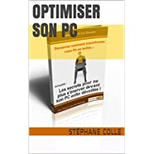 Optimiser son pc (French Edition)