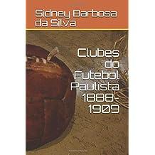 Clubes do Futebol Paulista 1888-1909