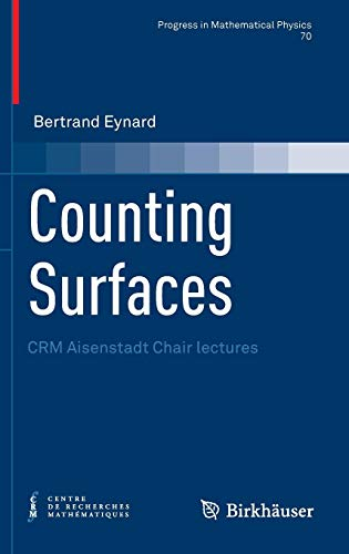 Counting Surfaces: CRM Aisenstadt Chair lectures (Progress in Mathematical Physics)