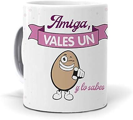 Taza Amiga, vales un Huevo