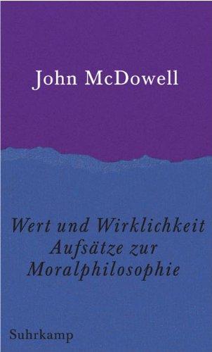 Wert und Wirklichkeit: Aufsätze zur Moralphilosophie