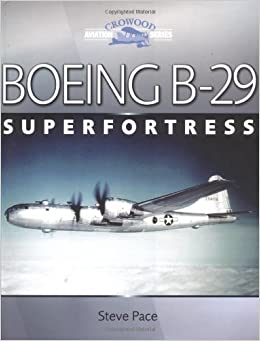 ;;BETTER;; Boeing B-29 Superfortress (Crowood Aviation Series). Agosto meses pricing Glickman recibir Unidad espanol School