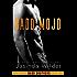 Badd Mojo (The Badd Brothers Book 6)