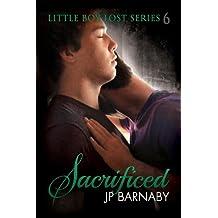 Sacrificed (Little Boy Lost Book 6)