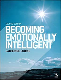 Book Becoming Emotionally Intelligent by Catherine Corrie (2009-01-10)