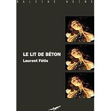Le Lit de béton (Baleine Noire) (French Edition)