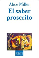 El Saber Proscrito (Spanish Edition) Paperback