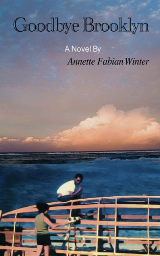 Book: Goodbye Brooklyn by Annette Fabian Winter