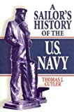img - for A Sailor's History of the US Navy(Hardback) - 2005 Edition book / textbook / text book