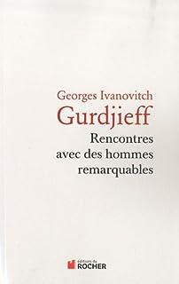 Rencontres avec des hommes remarquables, Gurdjieff, Georges