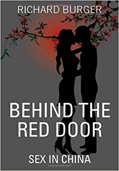 Behind The Red Door: Sex in China