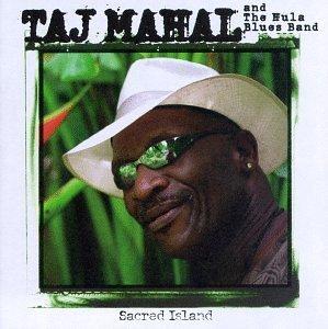 Sacred Island by Taj Mahal (1998-04-07) (Island Sacred)