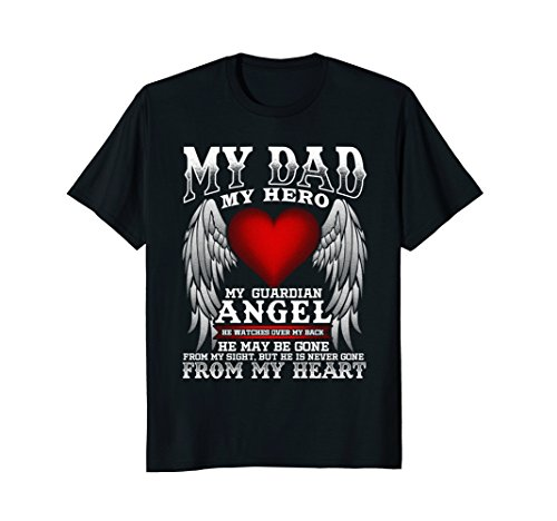 Mens My Dad, My Hero, My Guardian Angel! Father's Day T-Shirt 2XL Black (Lost Angels T-shirt)
