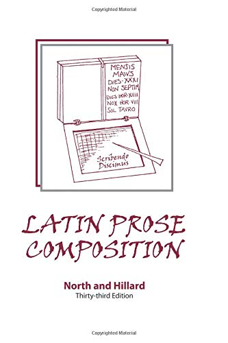 Latin Prose Composition M.A. A. North