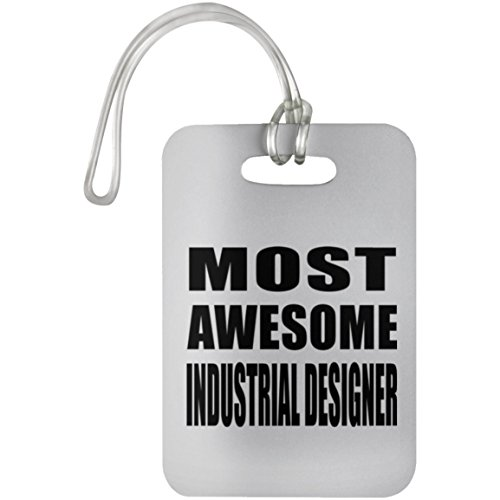Most Awesome Industrial Designer - Luggage Tag, Suitcase Bag ID Tag, Best Gift for Birthday, Wedding Anniversary, New Year, Valentine's Day, Easter, Mother's / Father's Day