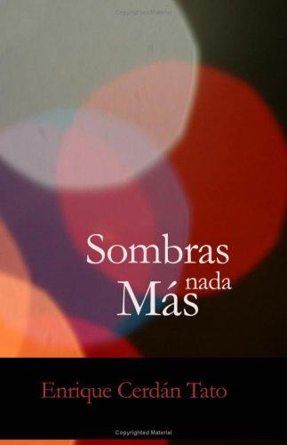Download Sombras Nada mas (Spanish Edition) PDF ePub book