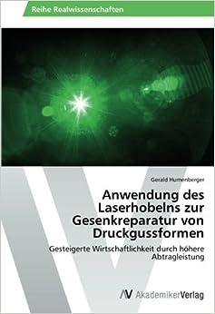 Anwendung des Laserhobelns zur Gesenkreparatur von Druckgussformen: Gesteigerte Wirtschaftlichkeit durch höhere Abtragleistung