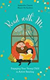Read with Me: Engaging Your Young Child in Active Reading