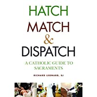 Hatch, Match, and Dispatch