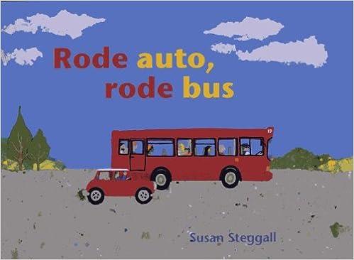 Rode Auto Rode Bus Amazon Co Uk Steggall Susan 9789053417669 Books
