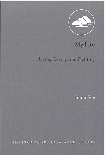 My Life: Living, Loving, and Fighting (Peppercanister)