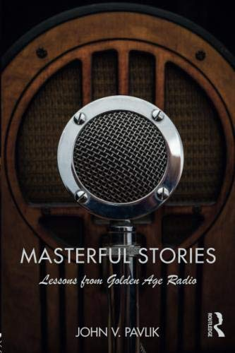 Masterful Stories: Lessons from Golden Age Radio