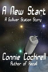 A New Start: Novel 1 of the Gulliver Station Series