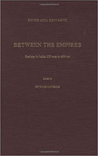 Between the Empires: Society in India 300 BCE to 400 CE (South Asia Research)